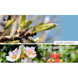 Guide Pratique de Gemmothérapie