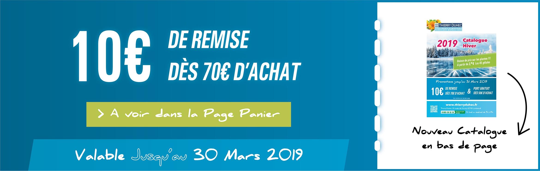 10 € DE REMISE DES 70 € D'ACHAT
